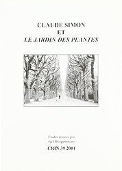 Claude Simon et les Jardin des Plantes
