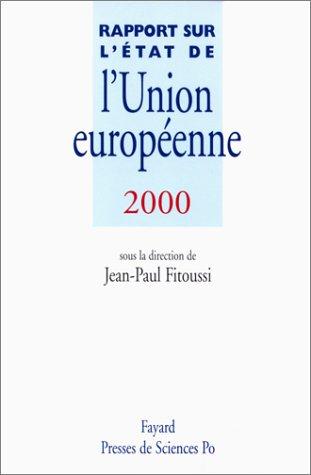Rapport sur l'état de l'Union européenne 2000