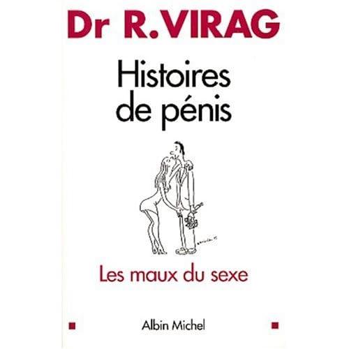 Histoires de pénis: Les maux du sexe