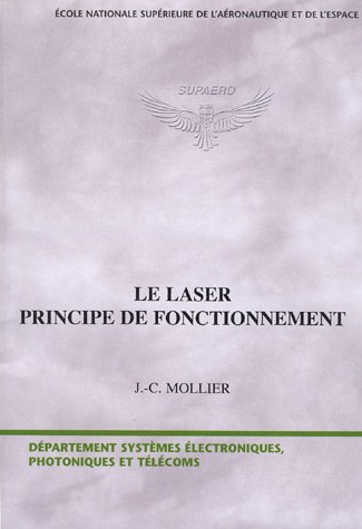 Le laser : Principe de fonctionnement