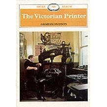 Victorian Printer (Shire Album)