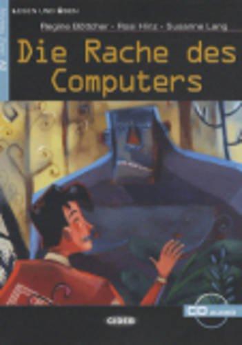 Die Rache Des Computers. Buch (+CD) (Lesen und üben)