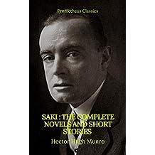 Saki : The Complete Novels And Short Stories (Prometheus Classics) (English Edition)