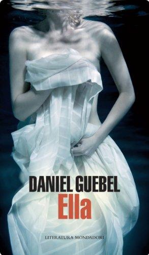 Ella por Daniel Guebel