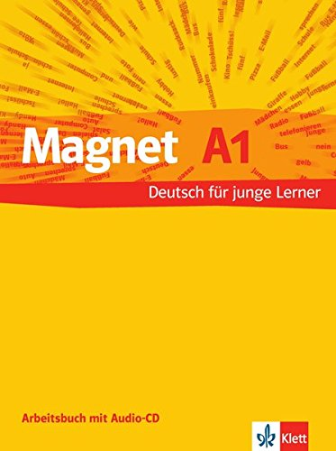Magnet 1. Arbeitsheft mit Audio-CD: Deutsch für junge Lerner por Giorgio Motta