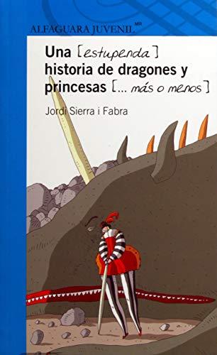 Una Estupenda Historia de Dragones y Princesas Mas O Menos por Luis Mari Pescetti