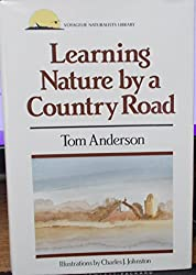 Learning Nature by a Country Road (Voyageur Naturalists Library)