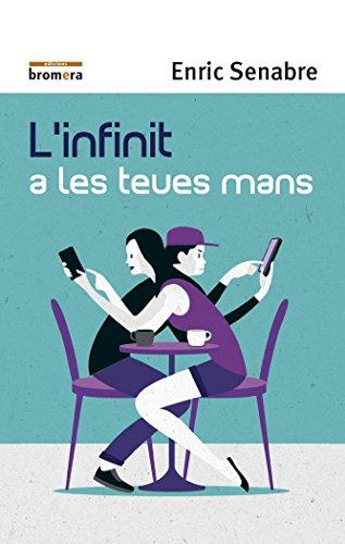 L´Infinit A Les Teues Mans (Espurna) por Enric Senabre Carbonell