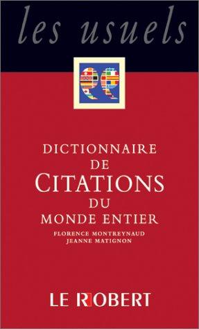 Dictionnaire de Citations françaises, tome 2 : De Chateaubriand à J-M-G Le Clézio par Collectif