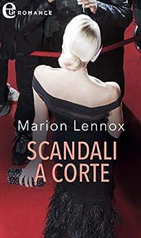 Scandali a corte (eLit) (La famiglia reale dei Karedes Vol. 3) di [Lennox, Marion]