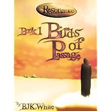 Resonance Book One: Birds Of Passage (English Edition)