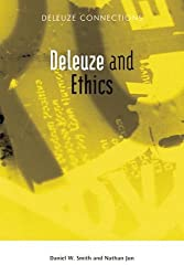 Deleuze and Ethics (Deleuze Connections)