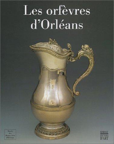 Les Orfèvres d'Orléans