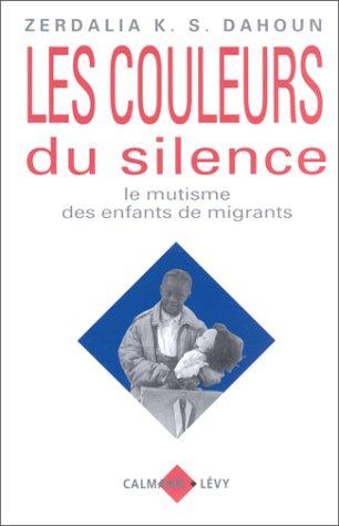 Les couleurs du silence : Le mutisme des enfants de migrants