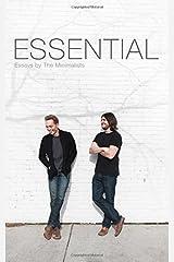 Essential: Essays by The Minimalists by Joshua Fields Millburn Ryan Nicodemus(2015-05-01) Unbekannter Einband