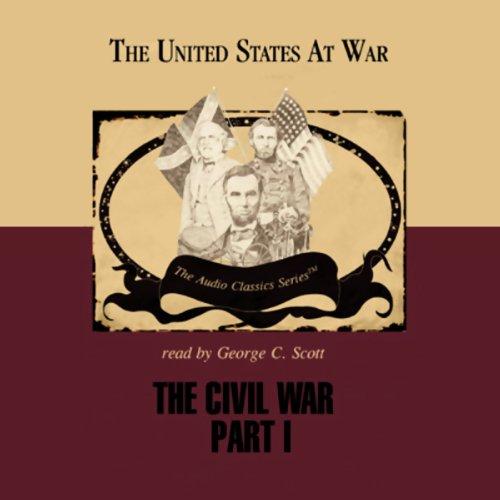 The Civil War Part 1  Audiolibri