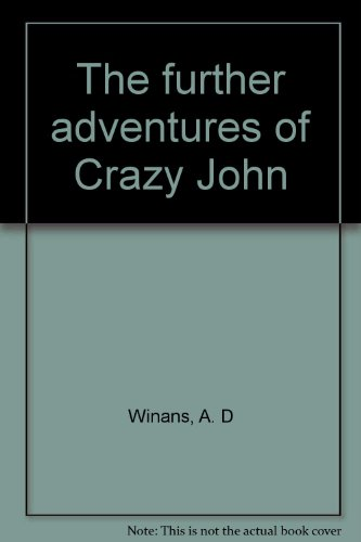 title-the-further-adventures-of-crazy-john
