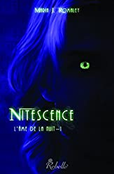 L'âme de la nuit: 1 - Nitescence