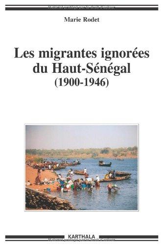 Les migrantes ignorées du Haut-Sénégal (1900-1946)