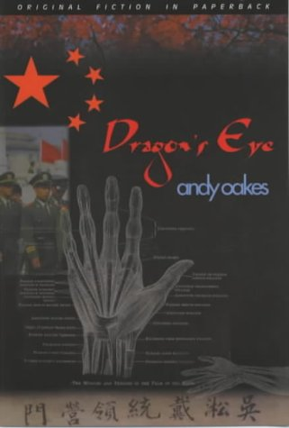 Dragon's Eye (Dedalus Original Fiction in Paperback)