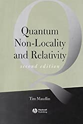Quantum Non-locality and Relativity: Metaphysical Intimations of Modern Physics (Aristotelian Society Monographs)