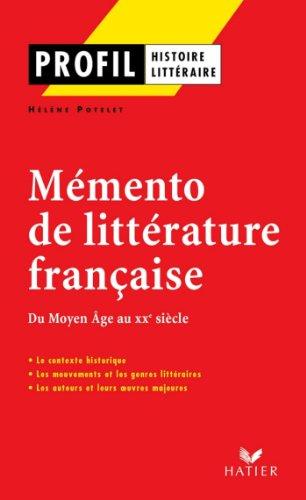 Profil - Mémento de la littérature française (Profil Histoire Littéraire)