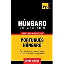 Vocabulário Português-Húngaro - 9000 palavras mais úteis