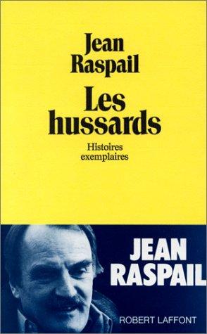 Les Hussards : Histoires exemplaires