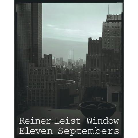 Reiner Leist Window Eleven Septembers /Anglais