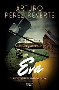 Eva - Une aventure de Lorenzo Falco par Arturo Pérez-Reverte
