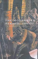 The Modernist Period 1900 to 1945 (Backgrounds to English Literature)