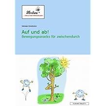 Auf und ab! Bewegungssnacks für Zwischendurch (CD-ROM): Grundschule, Fördern und Fordern, Klasse 1-4