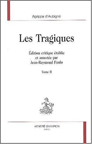 Les Tragiques : Tome 2