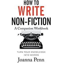 How to Write Non-Fiction Companion Workbook
