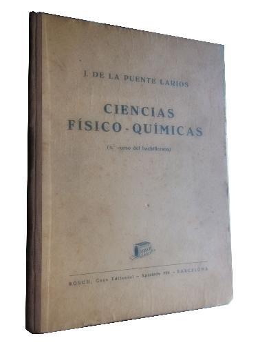 CIENCIAS FISICO-QUIMICAS. 4º curso Bachillerato