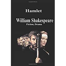Hamlet By William Shakespeare: Fiction, Drama