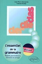 L'essentiel de la grammaire: Exercices et corrigés