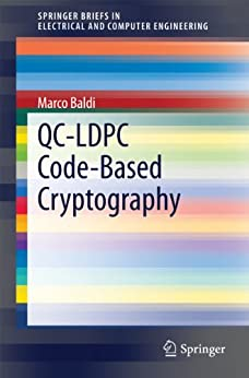 QC-LDPC Code-Based Cryptography (SpringerBriefs in Electrical and Computer Engineering) by [Baldi, Marco]