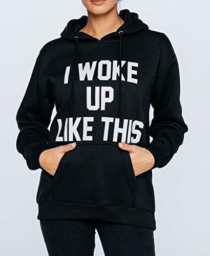 Mesdames Je me suis réveillé comme ce slogan Hoodie d'impression graphique EUR Taille 36-42 Noir