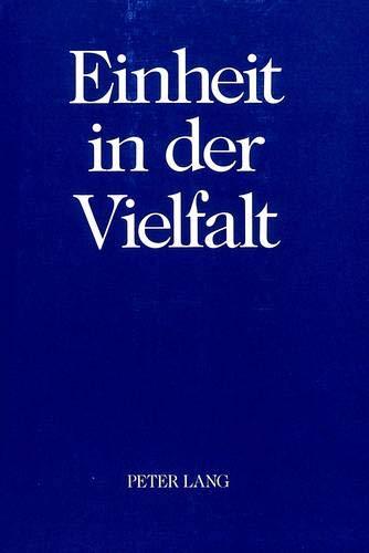 Einheit in der Vielfalt: Festschrift für Peter Lang zum 60. Geburtstag