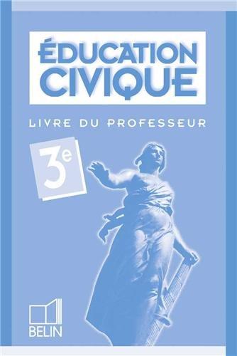 Education civique, 3ème : Livre du professeur