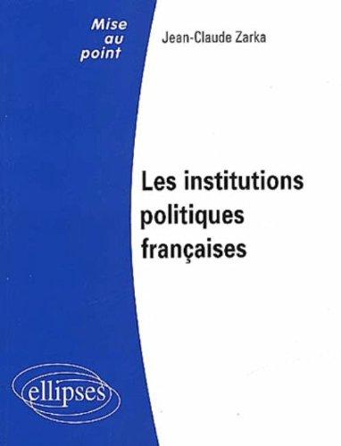 Les institutions politiques françaises