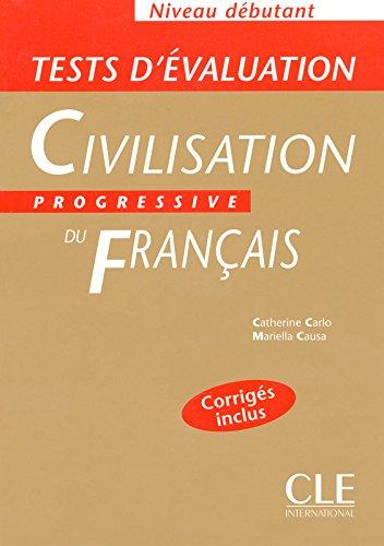 Tests d'valuation de la civilisation progressive du franais - Niveau dbutant - Livre