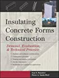 [Insulating Concrete Forms Construction: Demand, Evaluation and Technical Practice] (By: Pieter A. VanderWerf) [published: March, 2004]