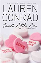 By Conrad, Lauren [ [ Sweet Little Lies: An L.A. Candy Novel (L.A. Candy Novels (Quality)) ] ] Aug-2010[ Paperback ]