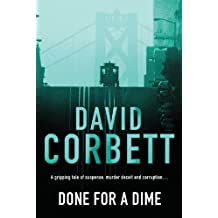 Done For A Dime by David Corbett (2004-10-21)