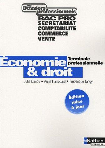 Economie & Droit Tle professionnelle Bac Pro Secrétariat, Comptabilité, Commerce, Vente