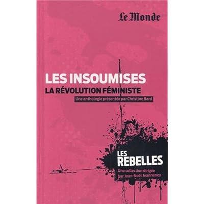 Les insoumises, la révolution féministe
