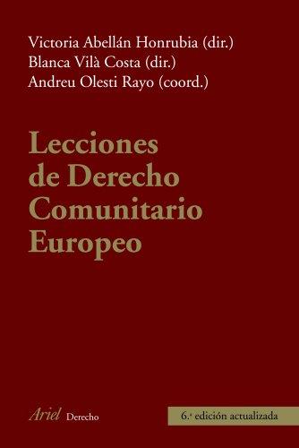 Lecciones de Derecho Comunitario Europeo (Ariel Derecho) por Blanca Vilà Costa