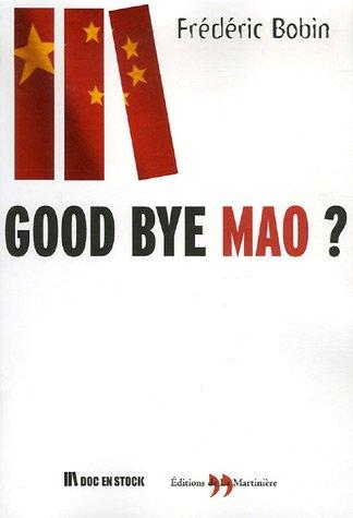 Good bye Mao ?
